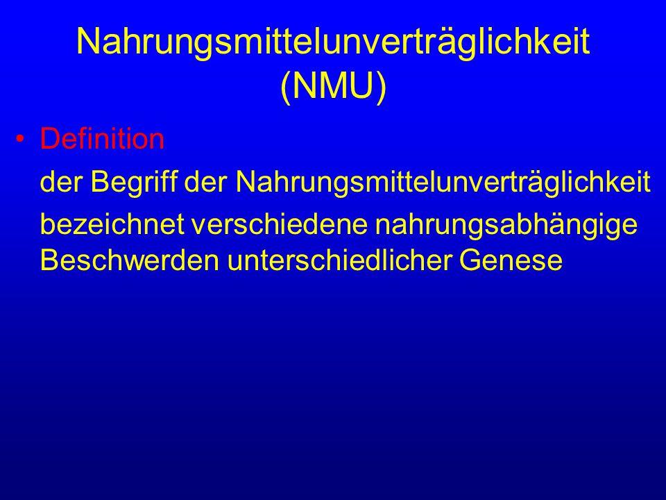 Nahrungsmittelunverträglichkeit (NMU) Definition der Begriff der Nahrungsmittelunverträglichkeit bezeichnet verschiedene nahrungsabhängige Beschwerden