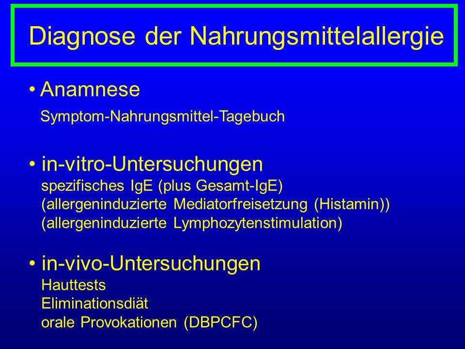 Anamnese Symptom-Nahrungsmittel-Tagebuch in-vitro-Untersuchungen spezifisches IgE (plus Gesamt-IgE) (allergeninduzierte Mediatorfreisetzung (Histamin)