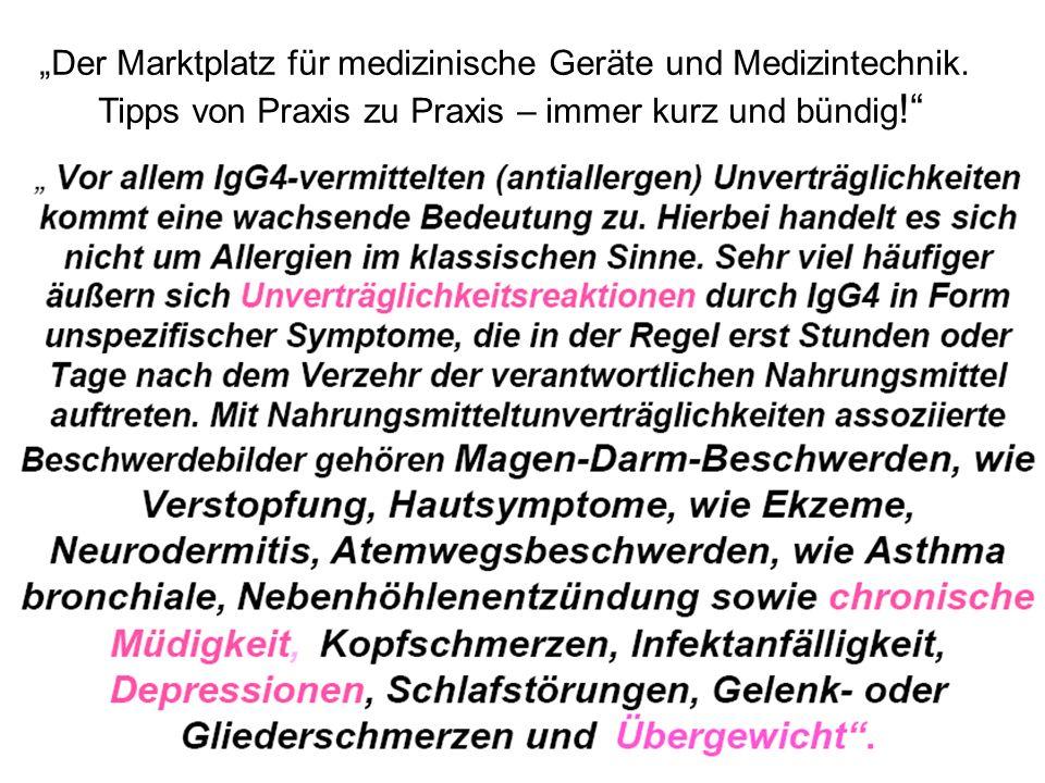 Der Marktplatz für medizinische Geräte und Medizintechnik. Tipps von Praxis zu Praxis – immer kurz und bündig !