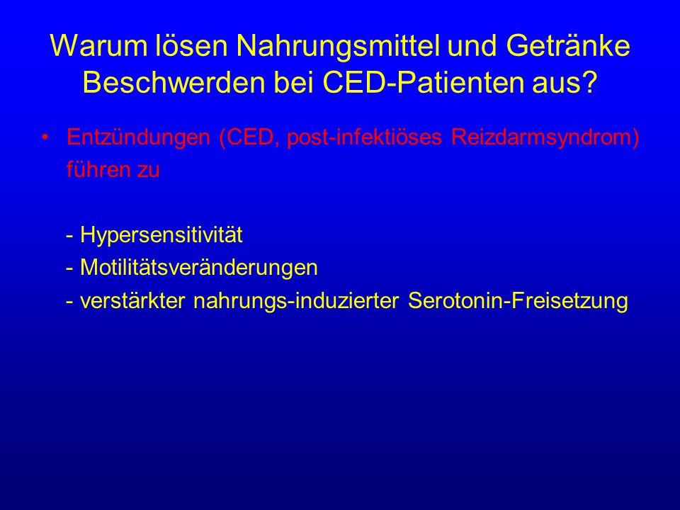 Warum lösen Nahrungsmittel und Getränke Beschwerden bei CED-Patienten aus? Entzündungen (CED, post-infektiöses Reizdarmsyndrom) führen zu - Hypersensi