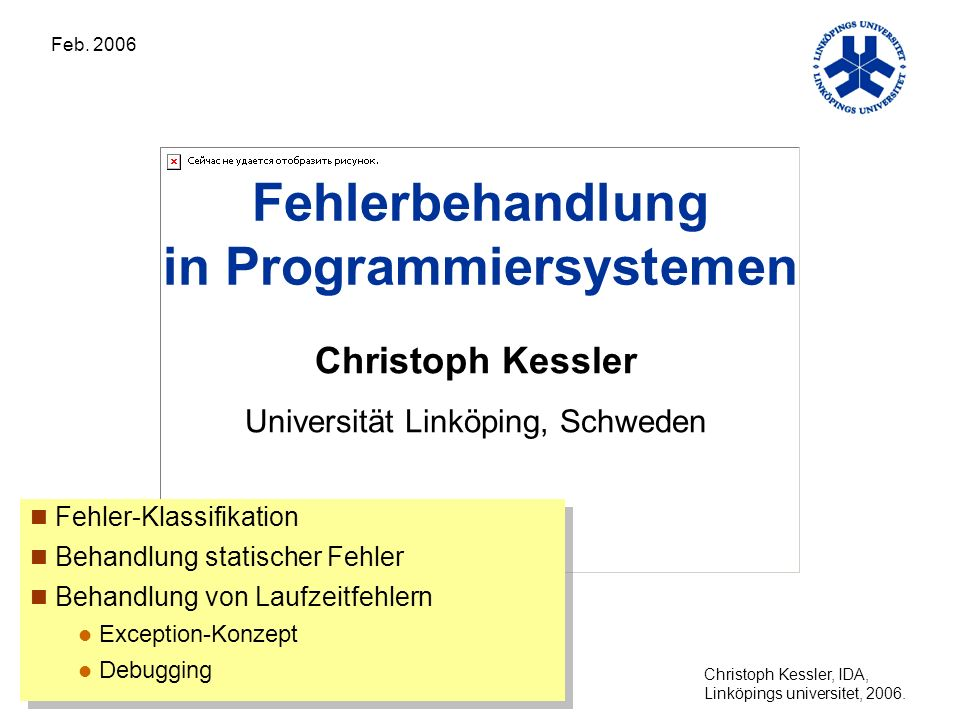 Christoph Kessler, IDA, Linköpings universitet, 2006.