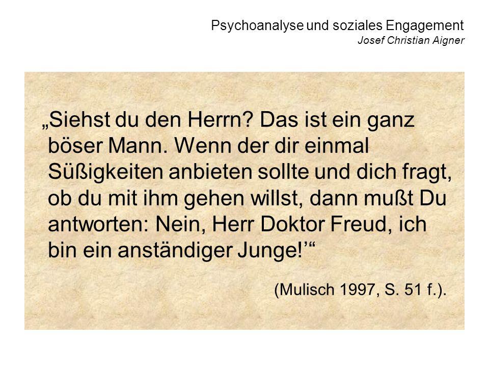 Psychoanalyse und soziales Engagement Josef Christian Aigner Siehst du den Herrn.