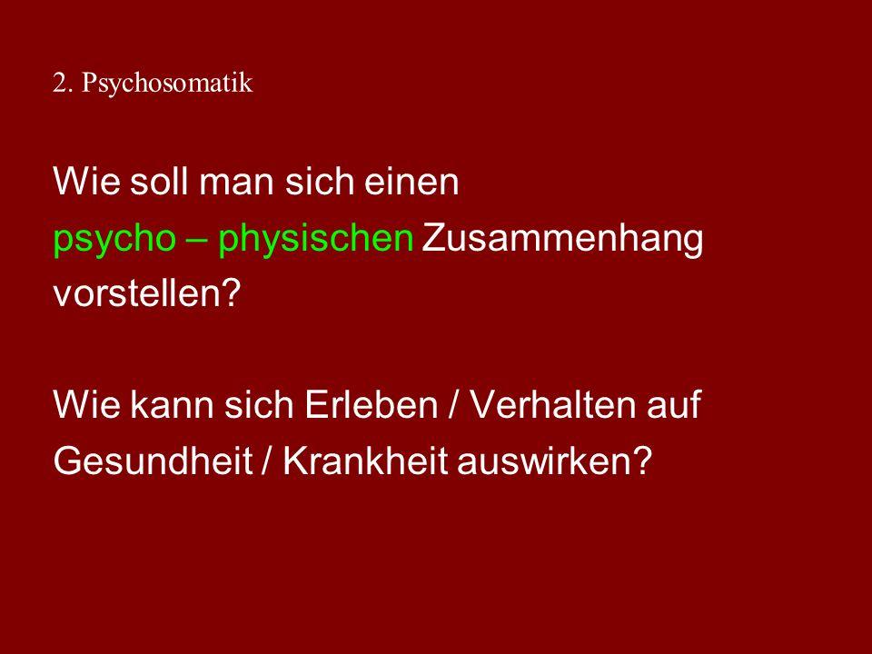 2. Psychosomatik Mortalität nach Herzinfarkt (Orth-Gomer u. Unden (1990): Methode: prospektive Untersuchung, 150 Männer follow-up nach 10 Jahren: Typ-