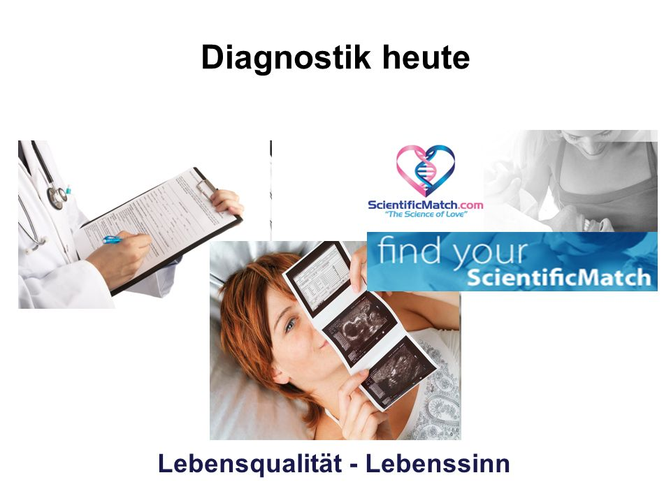 Diagnostik heute Lebensqualität - Lebenssinn