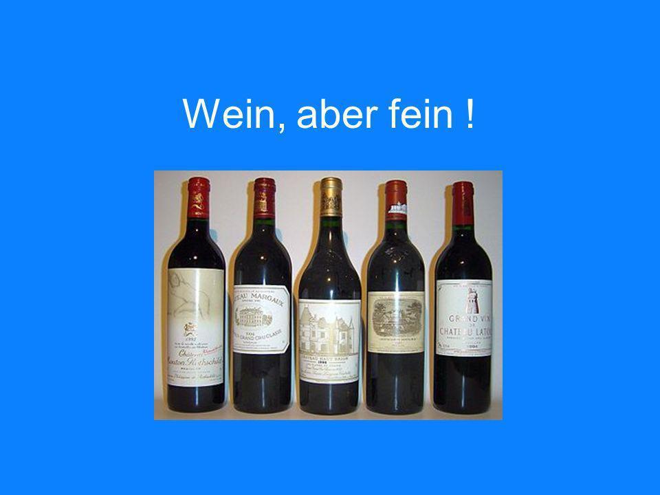 Wein, aber fein !