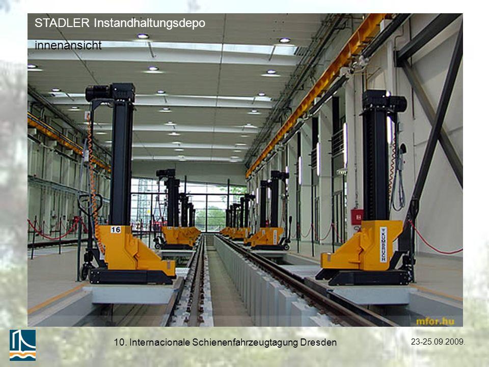 23-25.09.2009. 10. Internacionale Schienenfahrzeugtagung Dresden STADLER Instandhaltungsdepo innenansicht