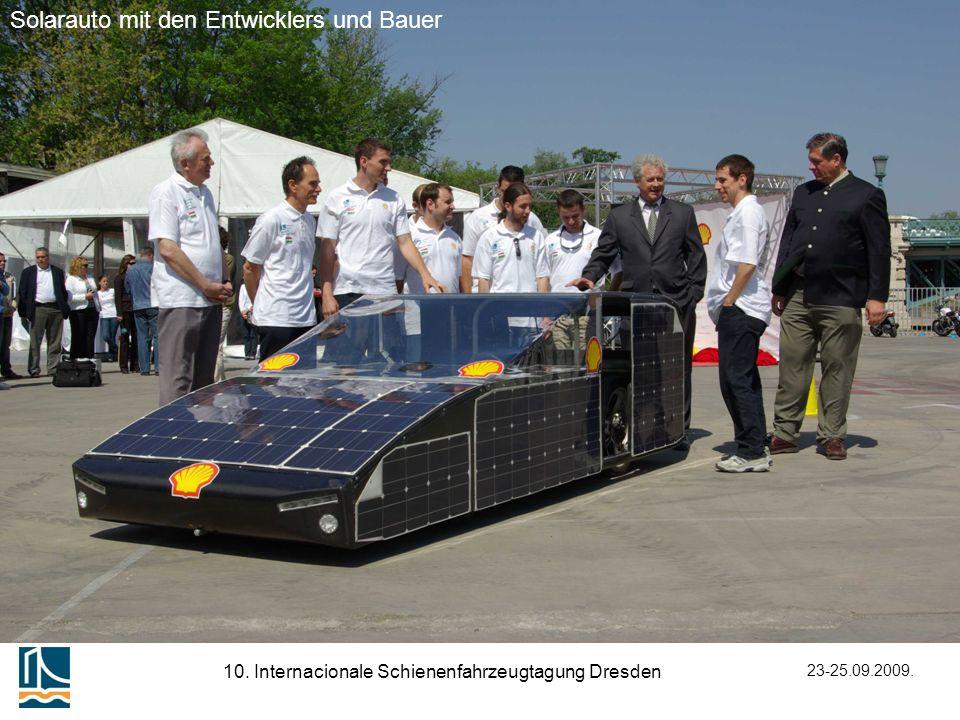 23-25.09.2009. 10. Internacionale Schienenfahrzeugtagung Dresden Solarauto mit den Entwicklers und Bauer