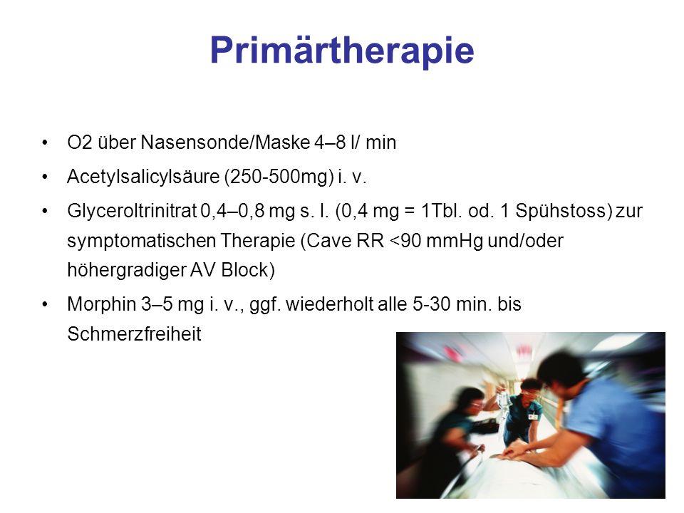 Primärtherapie O2 über Nasensonde/Maske 4–8 l/ min Acetylsalicylsäure (250-500mg) i.