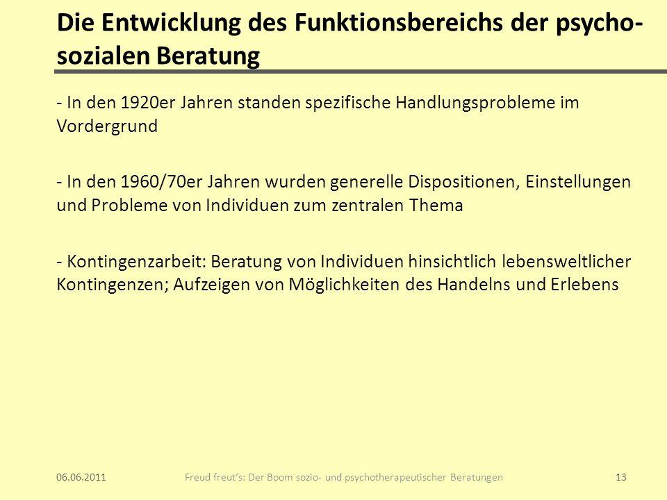 Die Entwicklung des Funktionsbereichs der psycho- sozialen Beratung - In den 1920er Jahren standen spezifische Handlungsprobleme im Vordergrund - In d