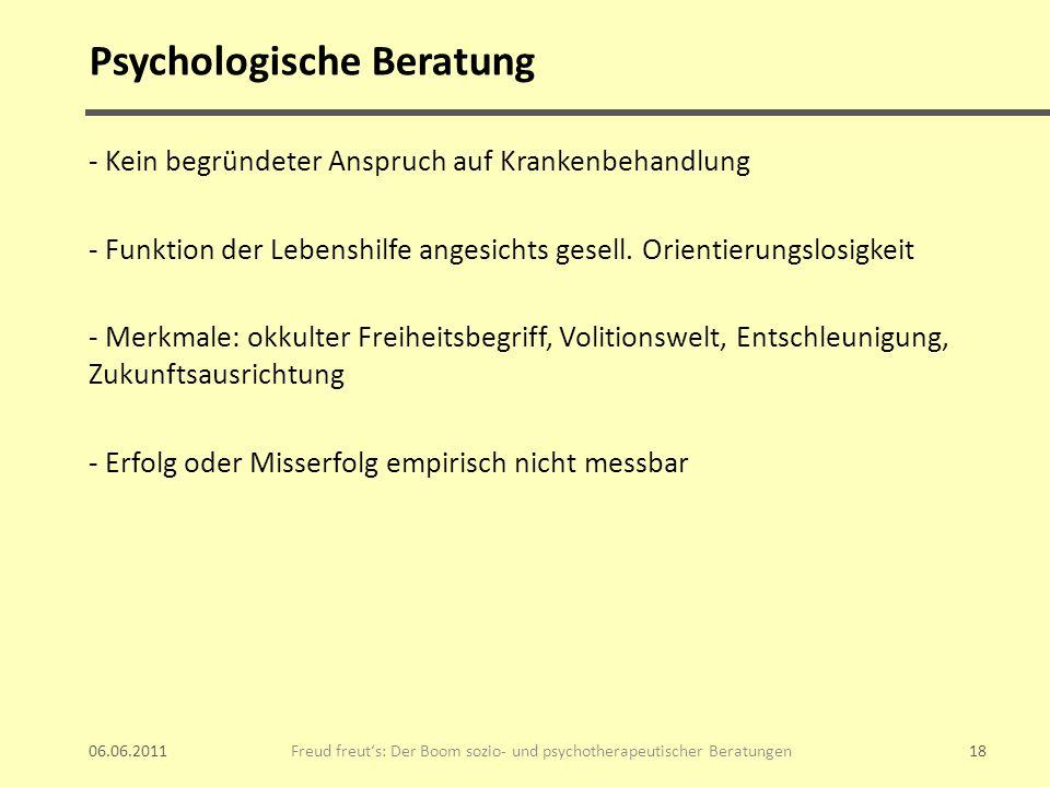 Psychologische Beratung - Kein begründeter Anspruch auf Krankenbehandlung - Funktion der Lebenshilfe angesichts gesell. Orientierungslosigkeit - Merkm