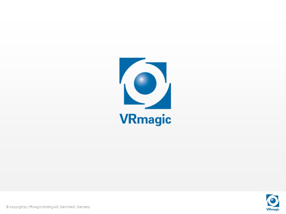 © copyright by VRmagic Holding AG, Mannheim, Germany