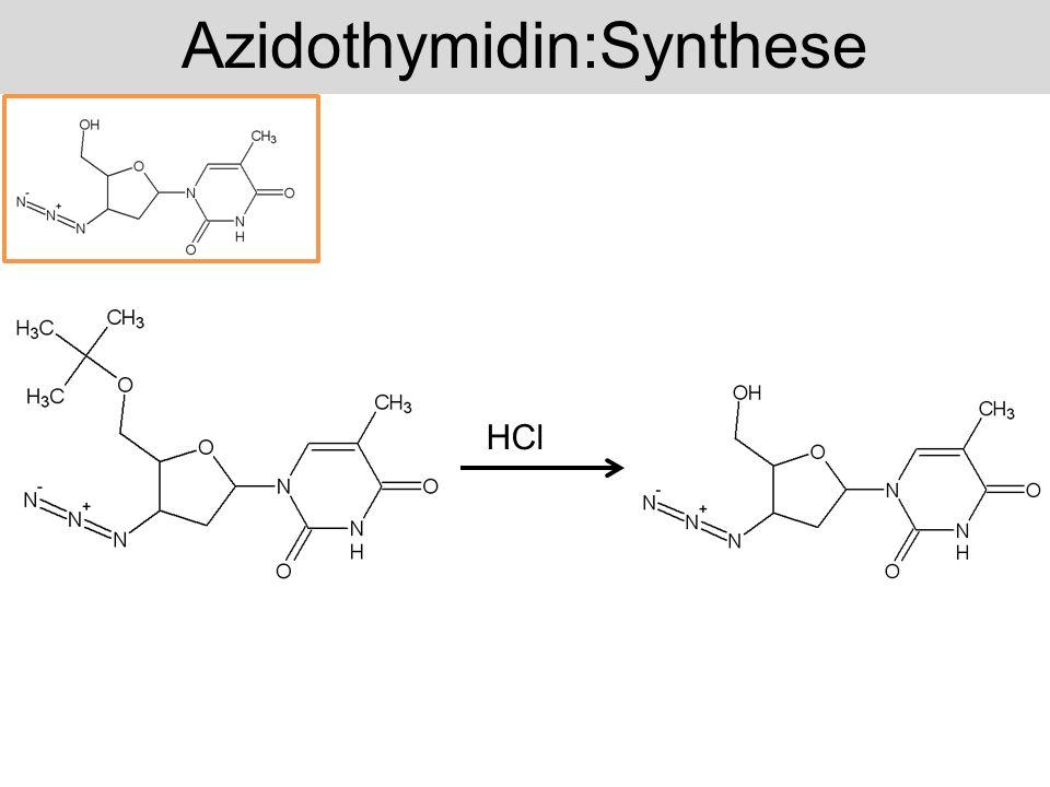 Azidothymidin:Synthese HCl