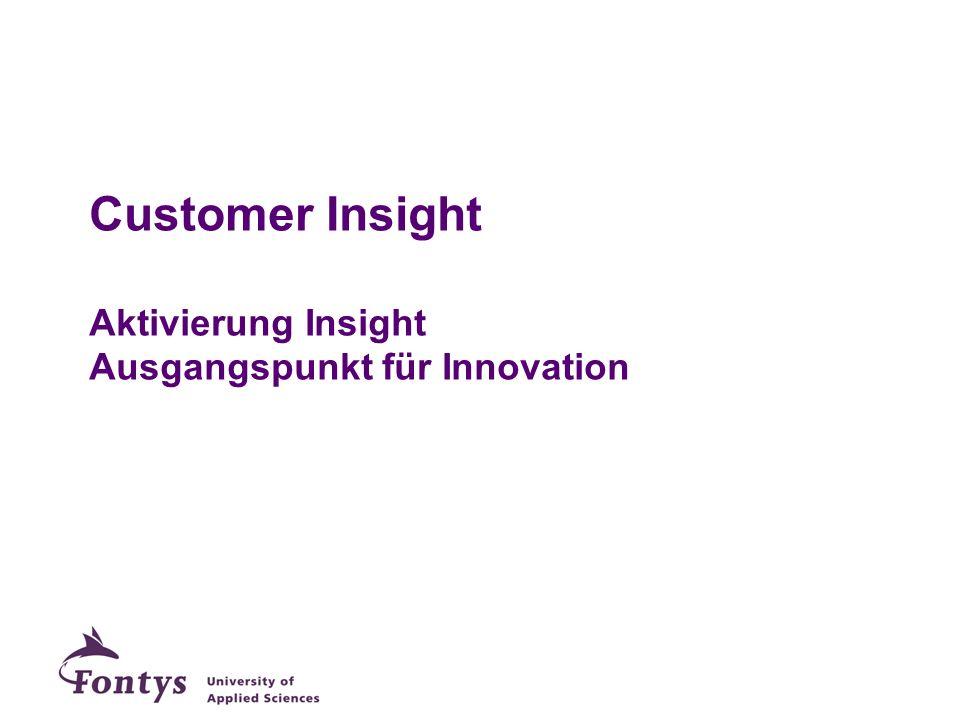 Customer Insight Aktivierung Insight Ausgangspunkt für Innovation