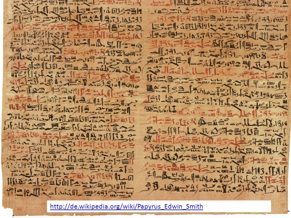 http://de.wikipedia.org/wiki/Papyrus_Edwin_Smith