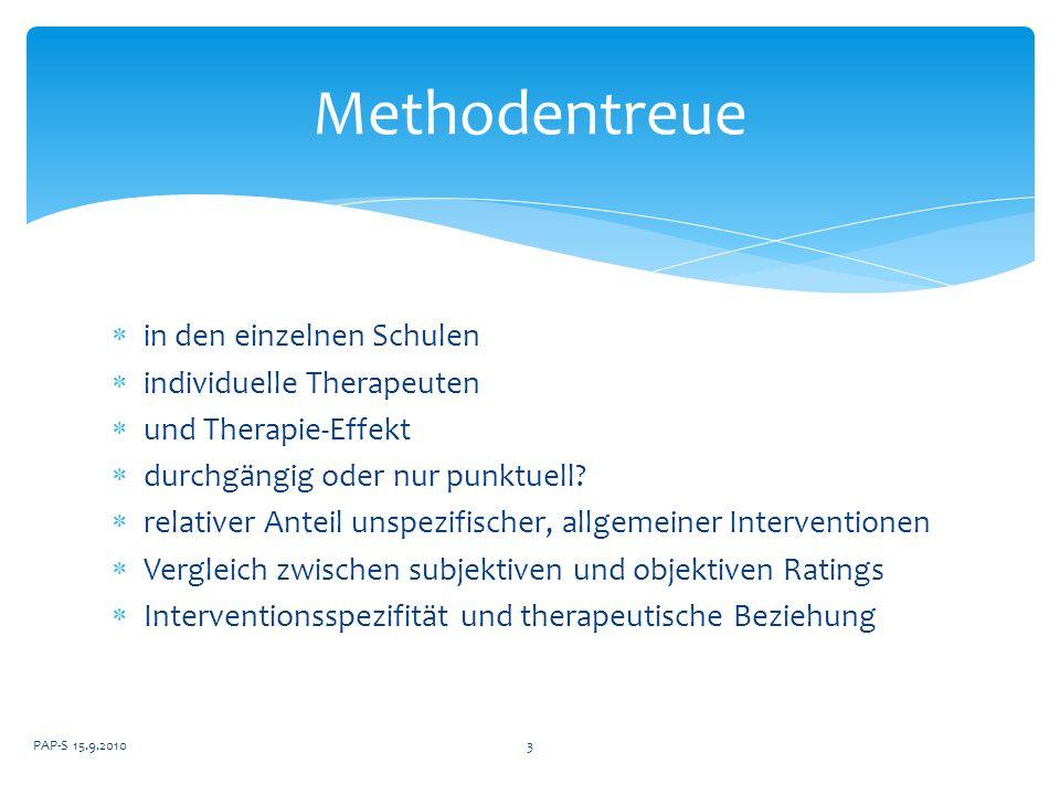 in den einzelnen Schulen individuelle Therapeuten und Therapie-Effekt durchgängig oder nur punktuell? relativer Anteil unspezifischer, allgemeiner Int