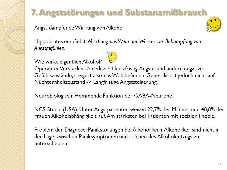 Angst dämpfende Wirkung von Alkohol Hippokrates empfiehlt: Mischung aus Wein und Wasser zur Bekämpfung von Angstgefühlen. Wie wirkt eigentlich Alkohol