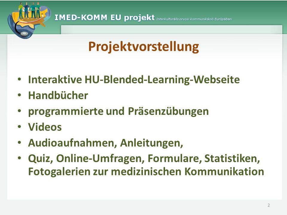 Projektvorstellung Interaktive HU-Blended-Learning-Webseite Handbücher programmierte und Präsenzübungen Videos Audioaufnahmen, Anleitungen, Quiz, Onli