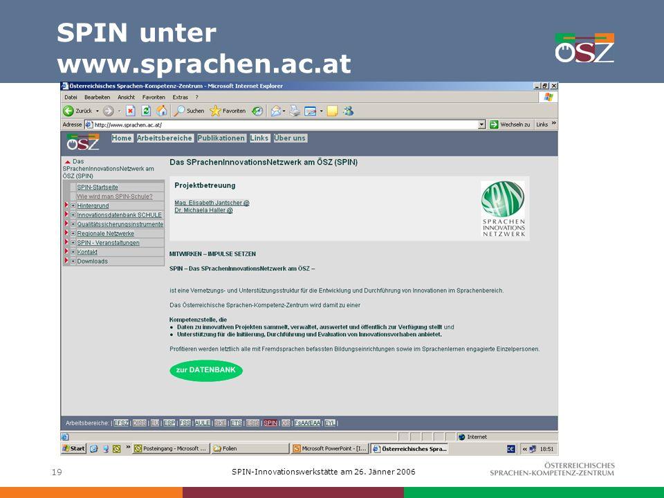 SPIN-Innovationswerkstätte am 26. Jänner 2006 Herzlichen Dank für Ihre Aufmerksamkeit!