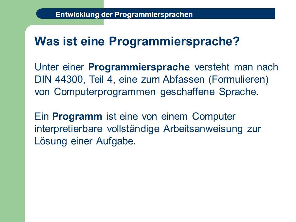 Was ist eine Programmiersprache.