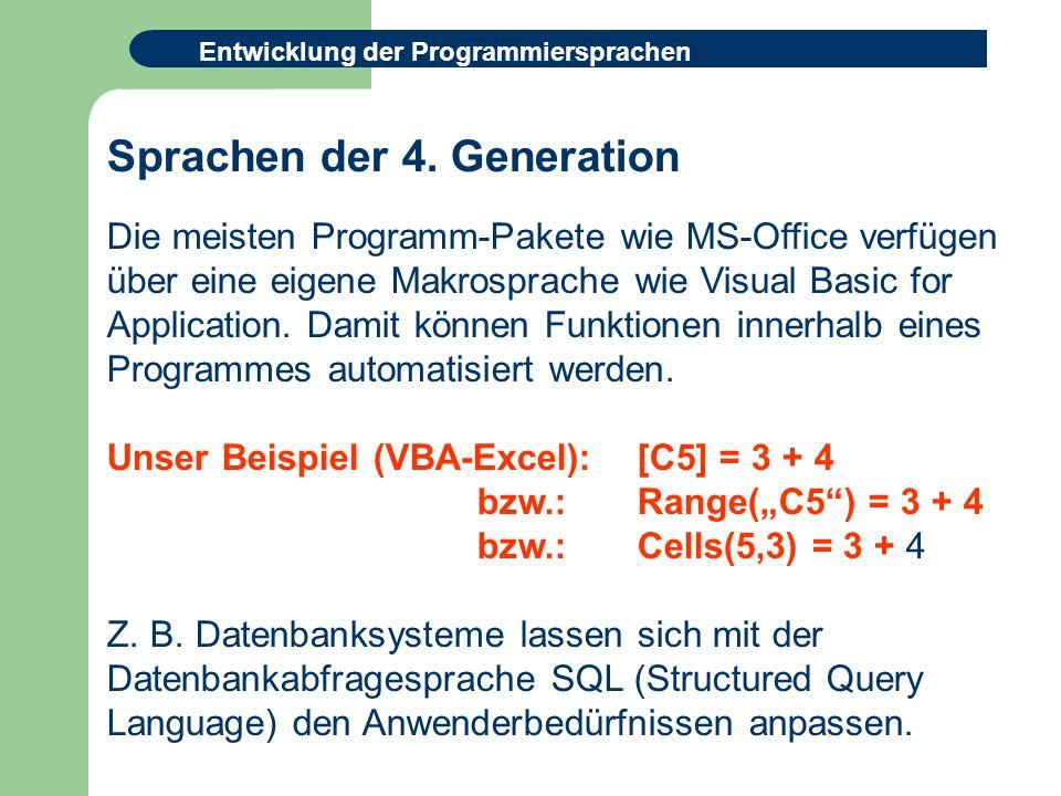 Entwicklung der Programmiersprachen Sprachen der 4.