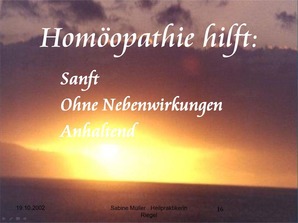 19.10.2002 Sabine Müller Heilpraktikerin Riegel