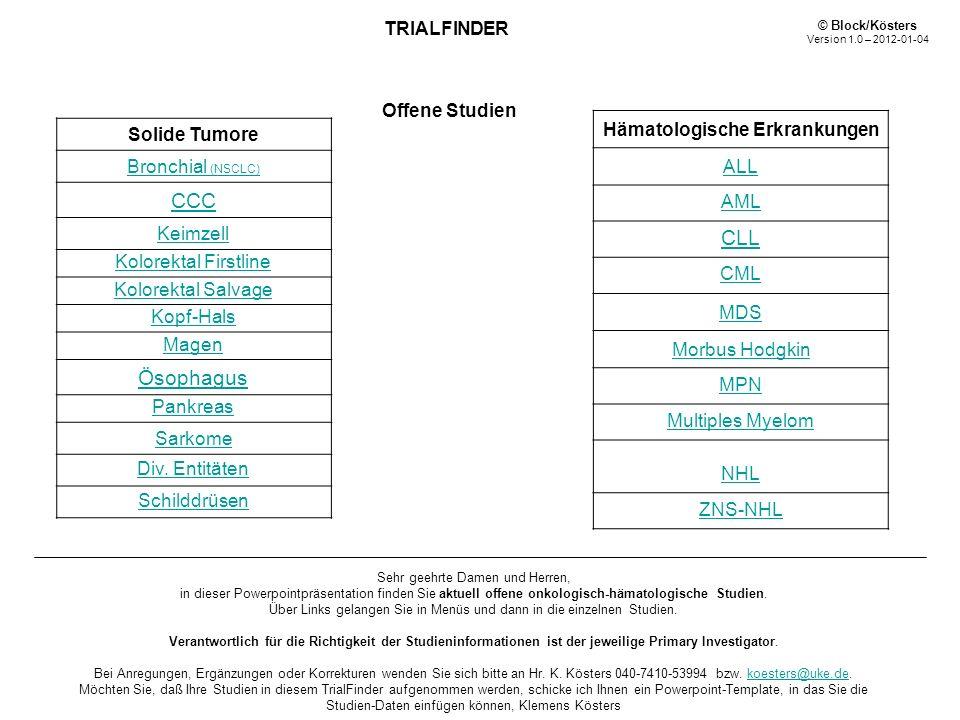 HD 18 Therapieoptimierungsstudie in der Primärtherapie des fortgeschrittenen Hodgkin Lymphoms: Therapiestratifizierung mittels FDG-PET R Rekrutierung: Beginn01.12.2007Ende 30.12.2012Patientenzahl: 1600 Ansprechpartner: PIProf.
