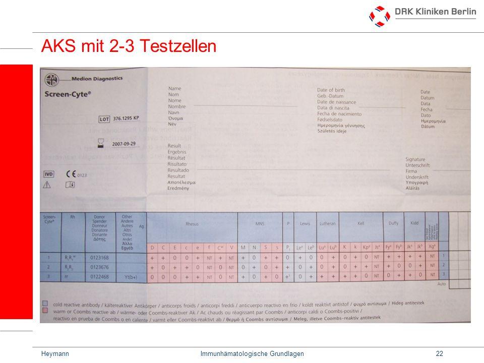 HeymannImmunhämatologische Grundlagen22 AKS mit 2-3 Testzellen
