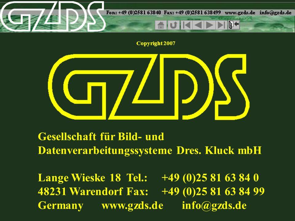 Gesellschaft für Bild- und Datenverarbeitungssysteme Dres. Kluck mbH Lange Wieske 18Tel.: +49 (0)25 81 63 84 0 48231 WarendorfFax: +49 (0)25 81 63 84