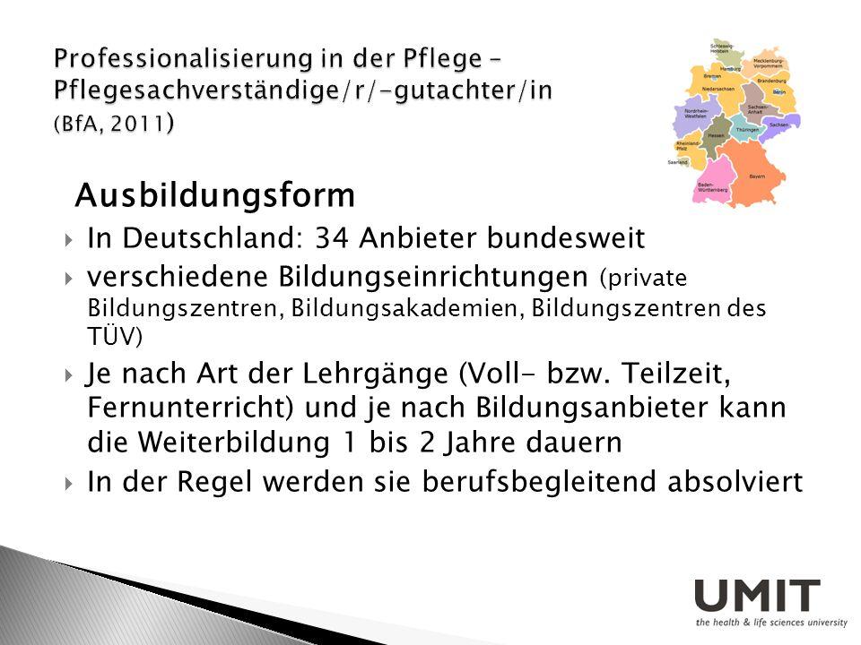 Ausbildungsform In Deutschland: 34 Anbieter bundesweit verschiedene Bildungseinrichtungen (private Bildungszentren, Bildungsakademien, Bildungszentren