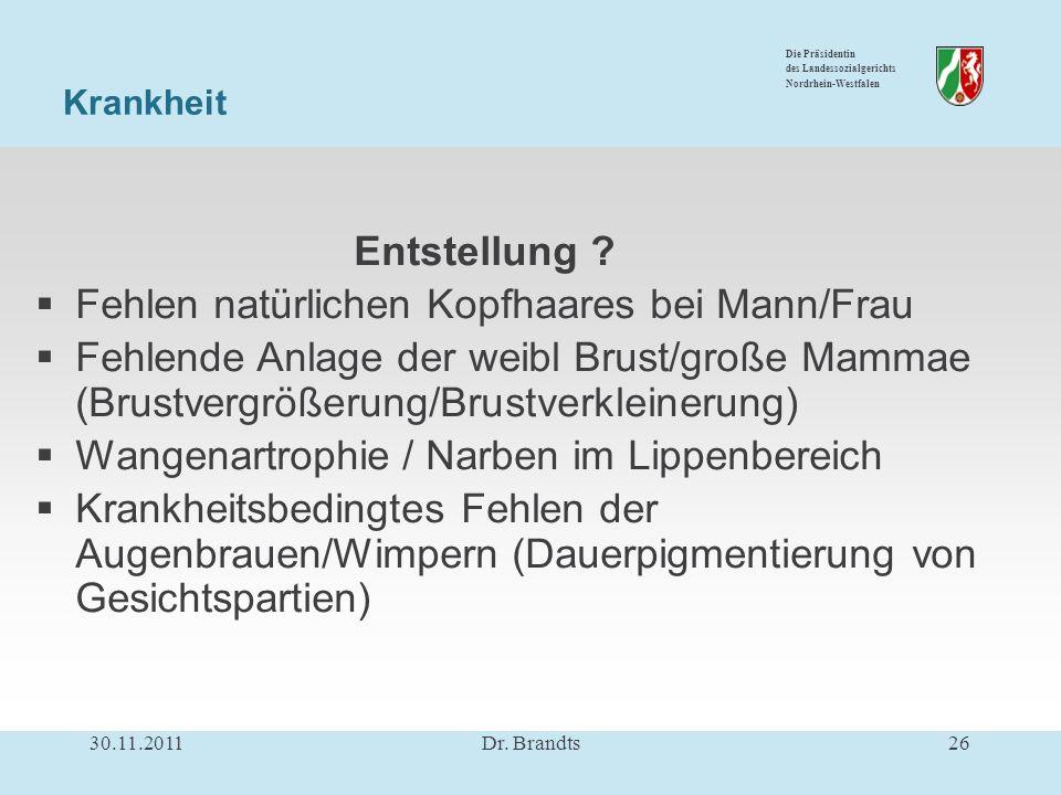 Die Präsidentin des Landessozialgerichts Nordrhein-Westfalen Entstellung .