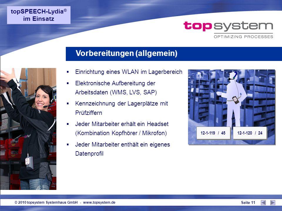 © 2010 topsystem Systemhaus GmbH - www.topsystem.de Seite 10 topSPEECH-Lydia ® im Einsatz