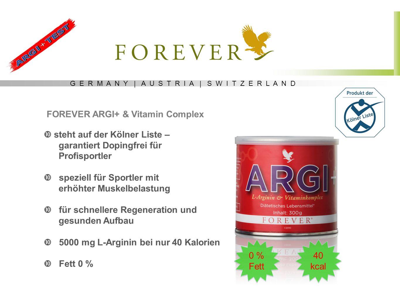 G E R M A N Y | A U S T R I A | S W I T Z E R L A N D Semi-essentielle Aminosäure L-Arginin sekundäre Pflanzenstoffe aus Trauben-und Beerenextrakten sowie dem Granatapfel und wertvollen Vitaminen C, K2, D3, B6, B12 und Folsäure FOREVER ARGI+ & Vitaminkomplex