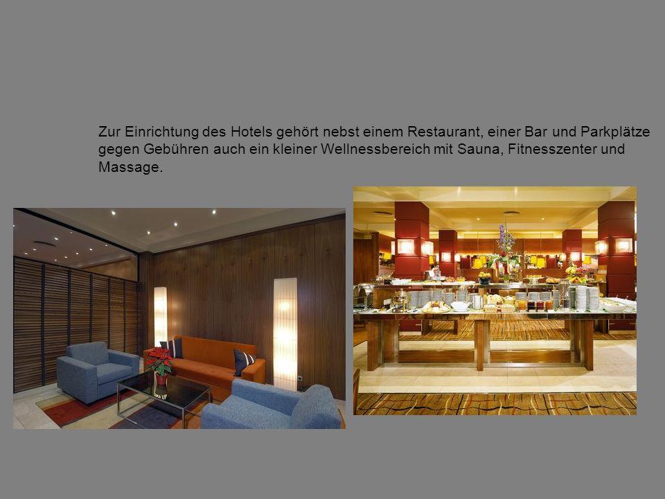 Zur Einrichtung des Hotels gehört nebst einem Restaurant, einer Bar und Parkplätze gegen Gebühren auch ein kleiner Wellnessbereich mit Sauna, Fitnesszenter und Massage.