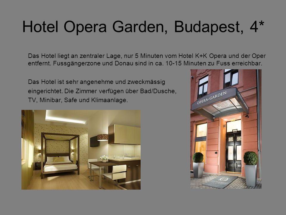 Hotel Opera Garden, Budapest, 4* Das Hotel liegt an zentraler Lage, nur 5 Minuten vom Hotel K+K Opera und der Oper entfernt.