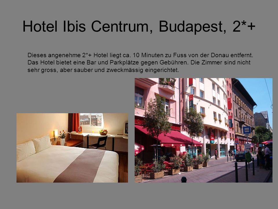 Hotel Ibis Centrum, Budapest, 2*+ Dieses angenehme 2*+ Hotel liegt ca.