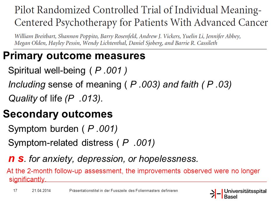 Präsentationstitel in der Fusszeile des Folienmasters definieren17 Primary outcome measures Spiritual well-being ( P.001 ) Including sense of meaning ( P.003) and faith ( P.03) Quality of life (P.013).