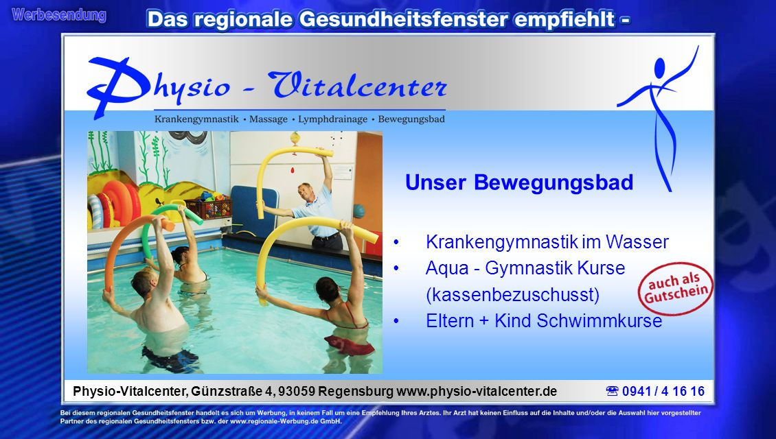 Unser Bewegungsbad Krankengymnastik im Wasser Aqua - Gymnastik Kurse (kassenbezuschusst) Eltern + Kind Schwimmkurse Physio-Vitalcenter, Günzstraße 4,