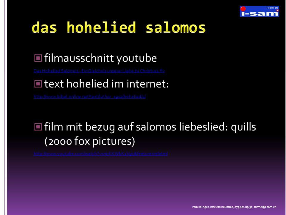 filmausschnitt youtube Das Hohelied Salomos - Ein Gleichnis unserer Liebe zu Christus2.flv text hohelied im internet: http://www.bibel-online.net/text