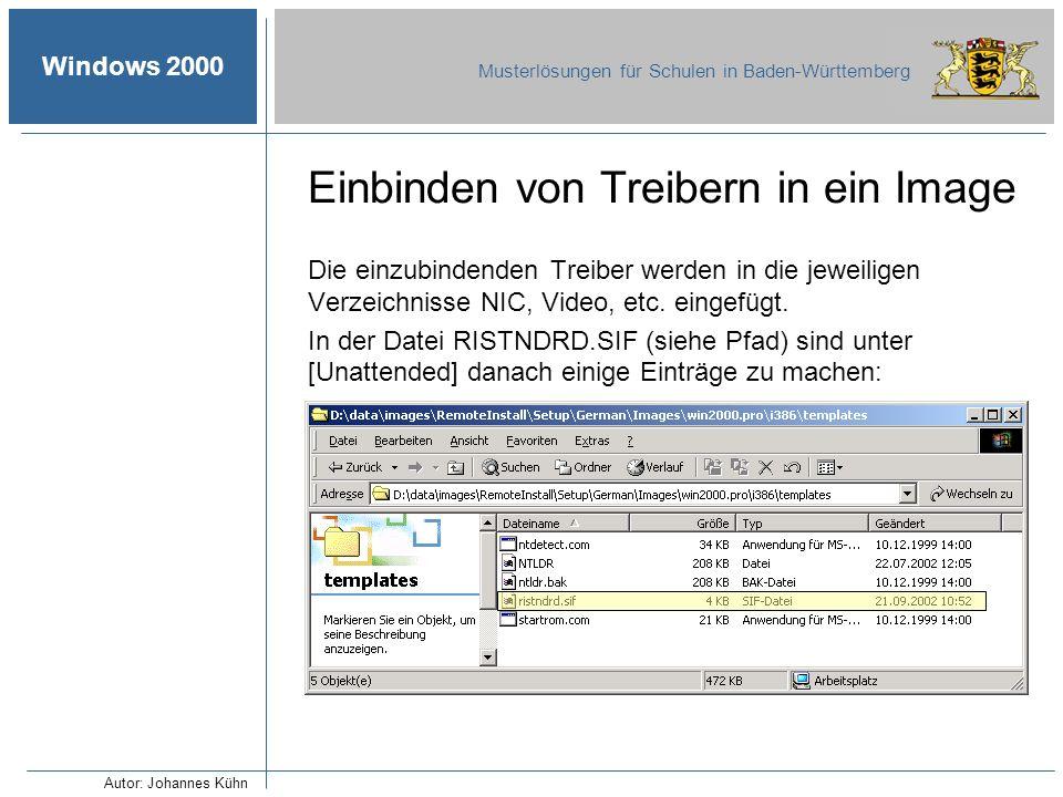 Windows 2000 Musterlösungen für Schulen in Baden-Württemberg Einbinden von Treibern in ein Image Die einzubindenden Treiber werden in die jeweiligen V