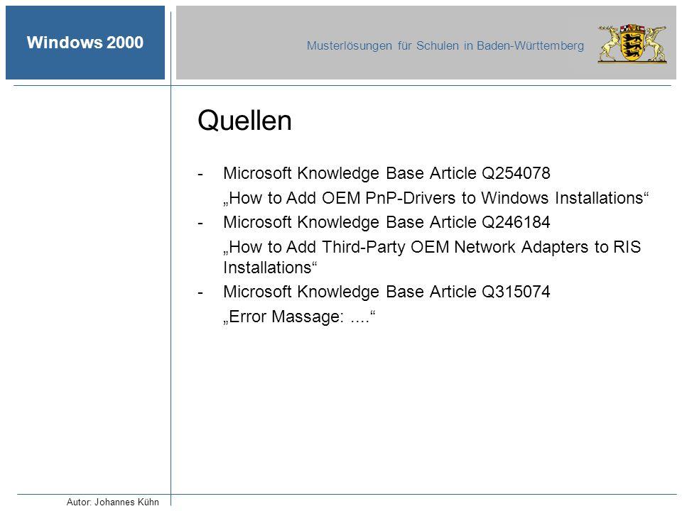Windows 2000 Musterlösungen für Schulen in Baden-Württemberg Quellen -Microsoft Knowledge Base Article Q254078 How to Add OEM PnP-Drivers to Windows I