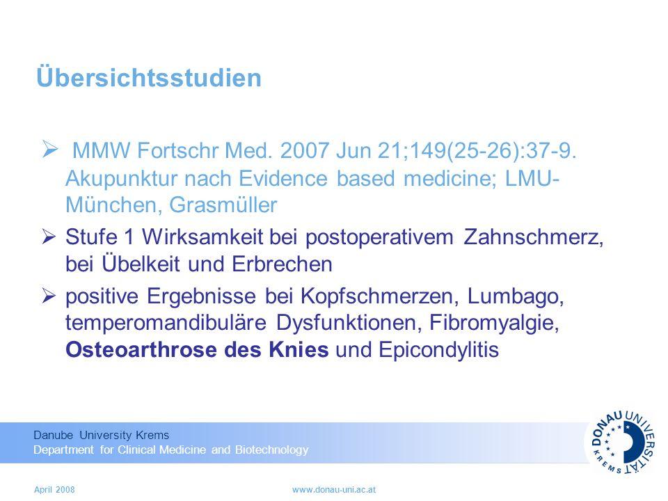 Danube University Krems Department for Clinical Medicine and Biotechnology April 2008www.donau-uni.ac.at Übersichtsstudien MMW Fortschr Med.