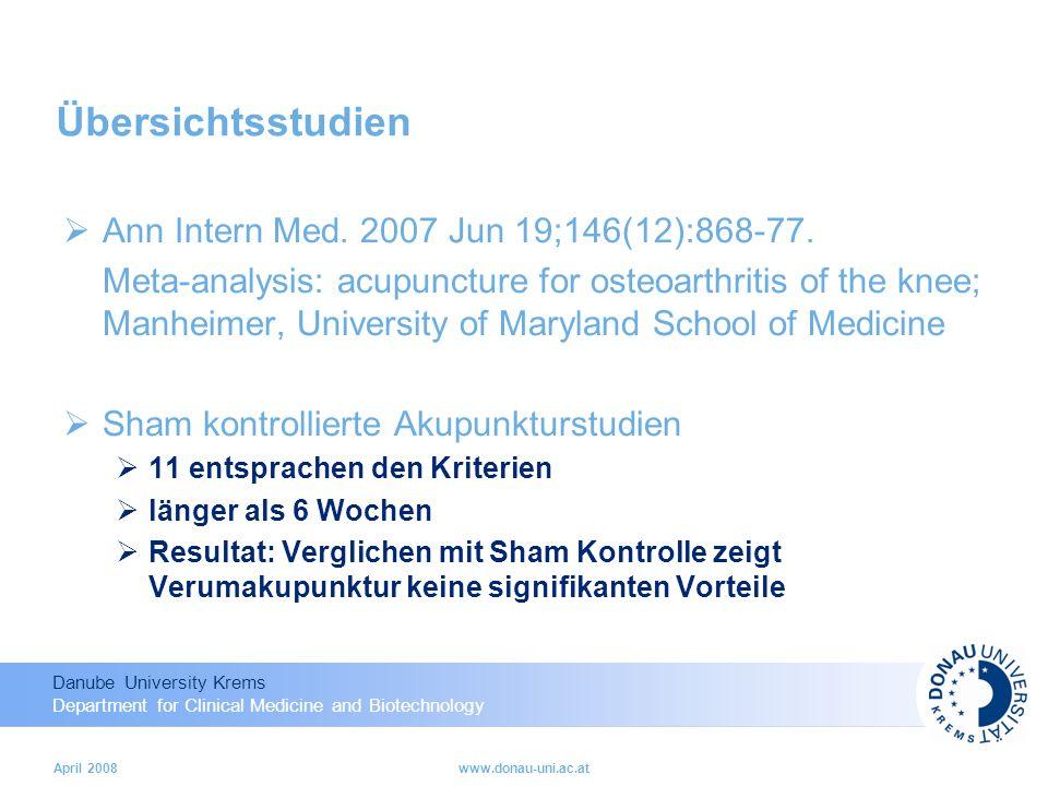 Danube University Krems Department for Clinical Medicine and Biotechnology April 2008www.donau-uni.ac.at Übersichtsstudien Ann Intern Med.