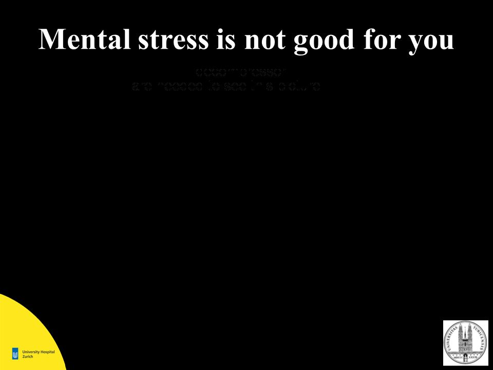 Mental stress is not good for you