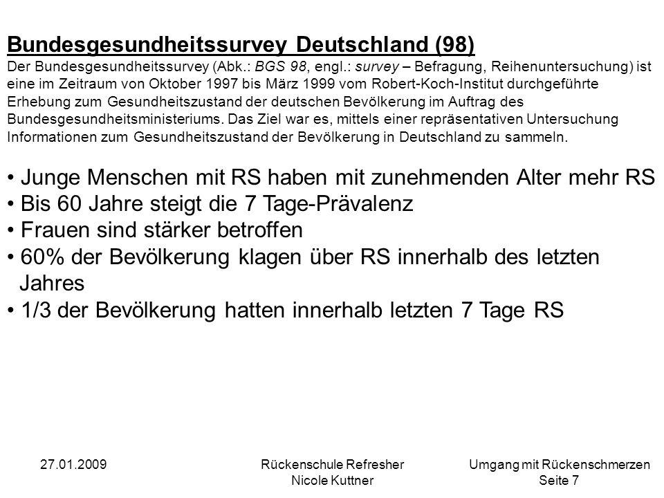 Umgang mit Rückenschmerzen Seite 8 27.01.2009Rückenschule Refresher Nicole Kuttner Lübecker Rückenschmerzstudie (2002)