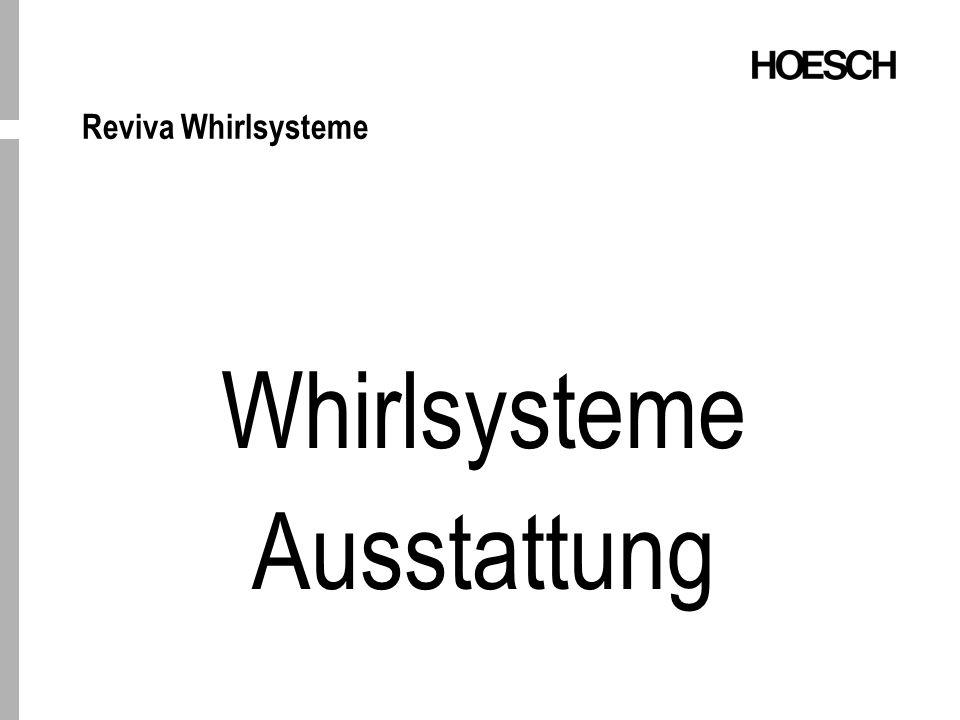 Reviva Whirlsysteme Whirlsysteme Ausstattung