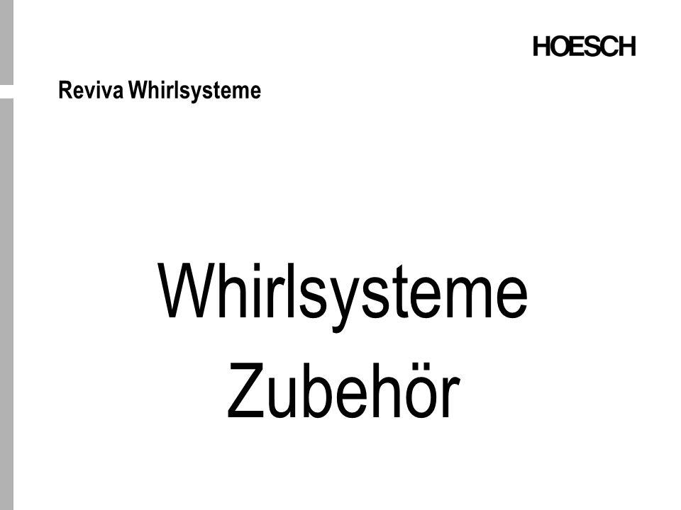 Reviva Whirlsysteme Whirlsysteme Zubehör