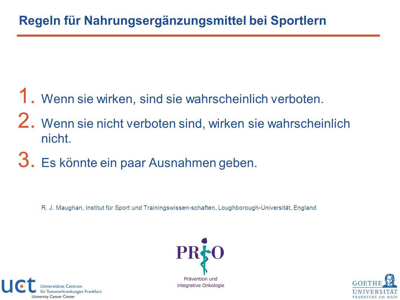 Regeln für Nahrungsergänzungsmittel bei Sportlern 1. Wenn sie wirken, sind sie wahrscheinlich verboten. 2. Wenn sie nicht verboten sind, wirken sie wa