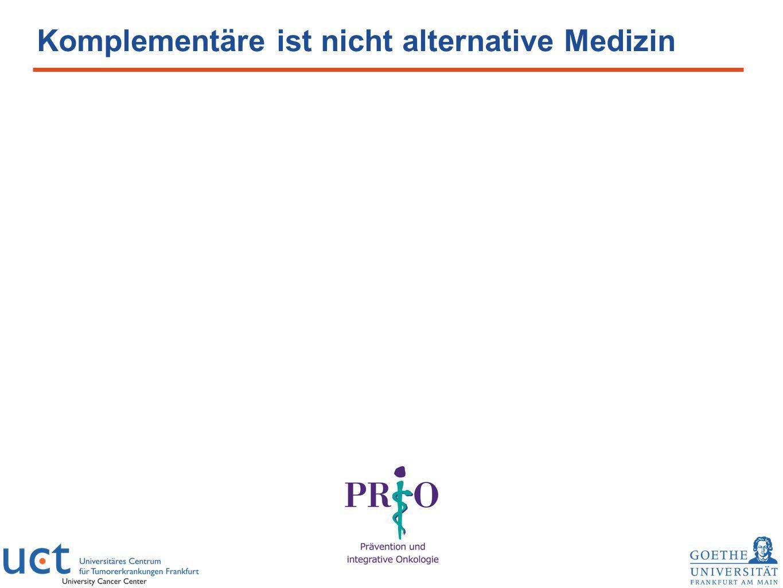 Komplementäre ist nicht alternative Medizin