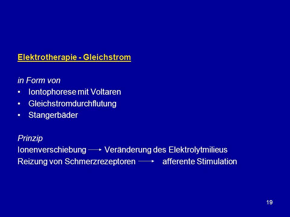 19 Elektrotherapie - Gleichstrom in Form von Iontophorese mit Voltaren Gleichstromdurchflutung Stangerbäder Prinzip Ionenverschiebung Veränderung des