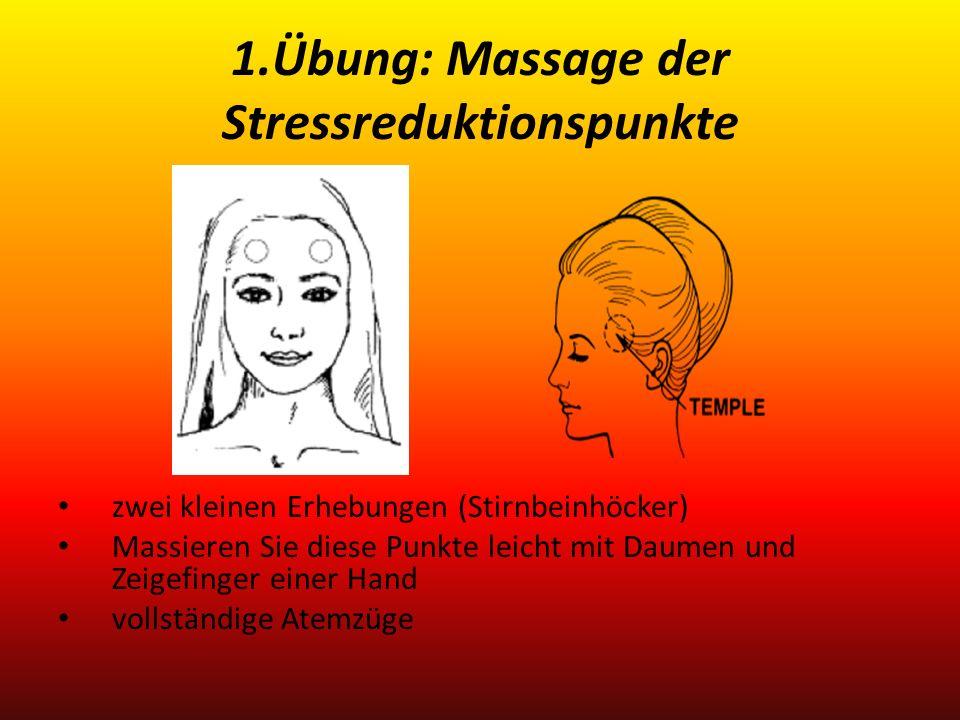 1.Übung: Massage der Stressreduktionspunkte zwei kleinen Erhebungen (Stirnbeinhöcker) Massieren Sie diese Punkte leicht mit Daumen und Zeigefinger ein